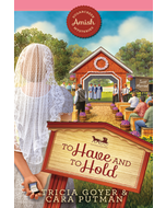 To Have and to Hold - Sugarcreek Amish Mysteries - Book 24