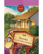Secrets Plain and Simple - Sugarcreek Amish Mysteries - Book 27