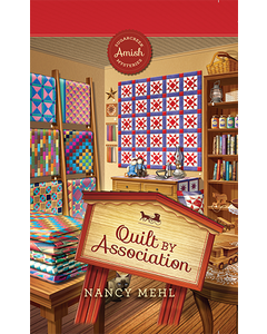 Quilt by Association - Sugarcreek Amish Mysteries - Book 28