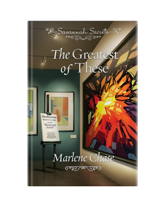 Savannah Secrets - The Greatest Of These - Book 10