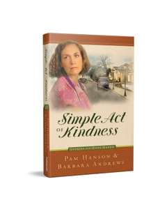 A Simple Act of Kindness - Stories from Hope Haven - Book 5