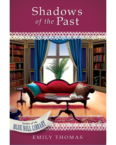 Shadows of the Past - Secrets of the Blue Hill Library - Book 2