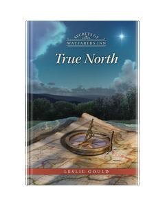 Secrets of Wayfarers Inn Book 27: True North