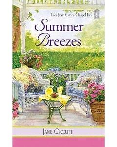 Summer Breezes (Book 33- Tales from Grace Chapel Inn Series)