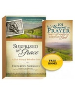 Surprised by Grace and 101 Moments of Prayer: Print Edition