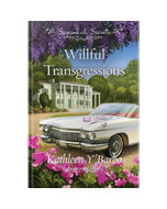 Savannah Secrets - Willful Transgressions - Book 7