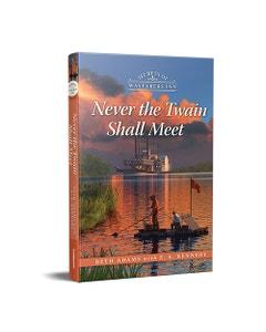 Never the Twain Shall Meet - Secrets of Wayfarers Inn - Book 6