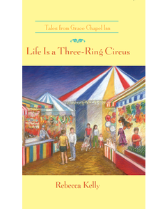 Life is a Three Ring Circus Book Cover