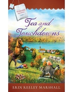 Tea and Touchdowns - Tearoom Mysteries - Book 12