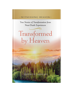 Witnessing Heaven Book 3: Transformed by Heaven