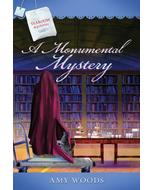 A Monumental Mystery - Tearoom Mysteries - Book 15