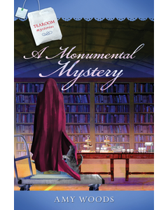 A Monumental Mystery - Tearoom Mysteries - Book 15
