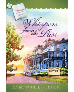 Whispers from the Past - Tearoom Mysteries - Book 16