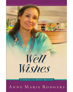Well Wishes - Digital Versions - Stories from Hope Haven - Book 7