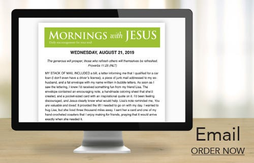 Mornings with Jesus Email Devotions
